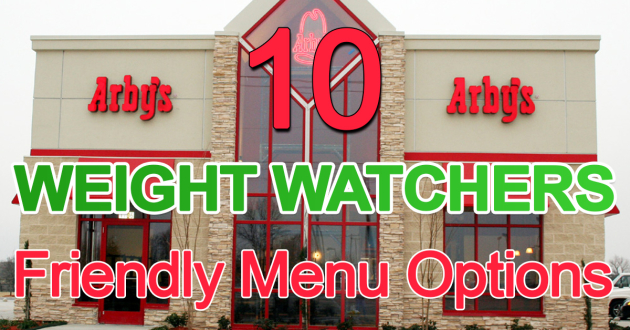 10 Weight Watchers Friendly Menu Options From Arby's