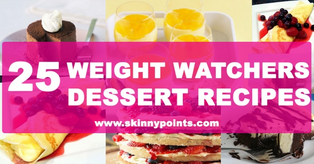 25 Weight Watchers Dessert Recipes