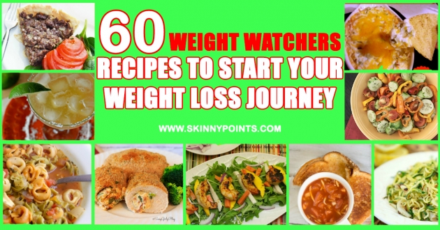 60 Weight Watchers Recipes to Start Your Weight Loss Journey