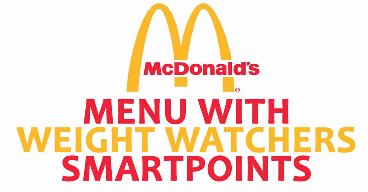 mcdonald s menu with weight watchers smartpoints. Black Bedroom Furniture Sets. Home Design Ideas