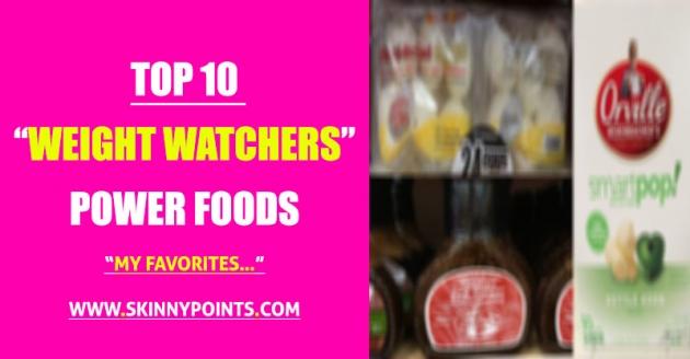 Top 10 Weight Watchers Power Foods