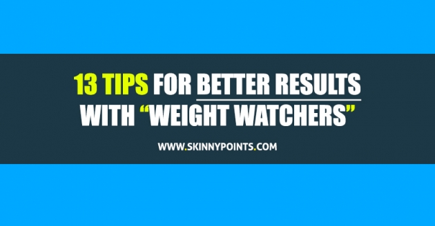 13 tips for better results with weight watchers