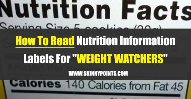 """[IMPORTANT] How To Read Nutrition Information Labels For """"Weight Watchers"""""""