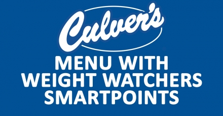 Culver's Menu with Weight Watchers SmartPoints