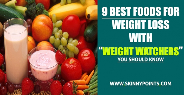 The Best Foods For Weight Loss With Weight Watchers