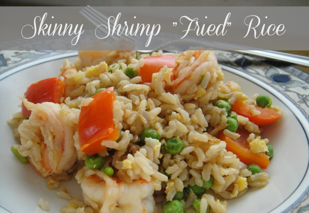 Skinny Shrimp Fried Rice