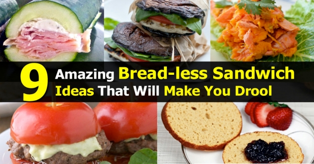 9 Amazing Breadless Sandwich Ideas That Will Make You Drool