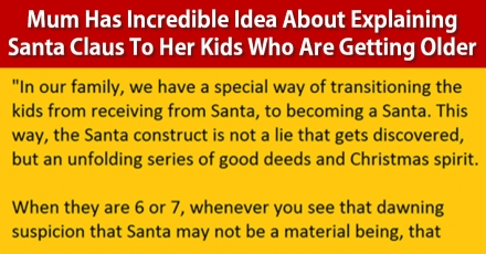 Mum Has Incredible Idea About Explaining Santa Claus To Her Kids Who Are Getting Older