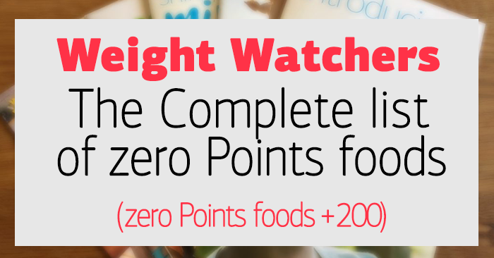 Weight Watchers : The Complete list of zero Points foods (200+ zero Points  foods)